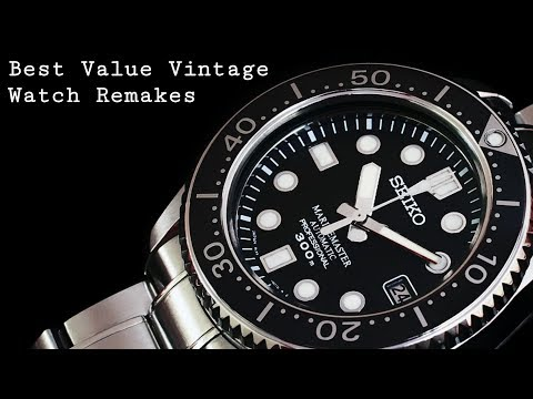 The Best Value Vintage Watch Remakes
