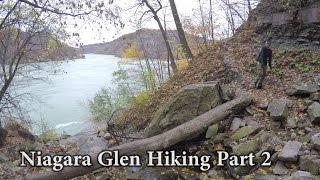 Niagara Glen Hiking Part 2