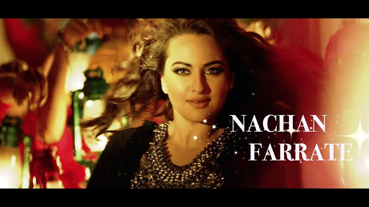 sonakshi sinha new item song nachan farrate from all is well 2015