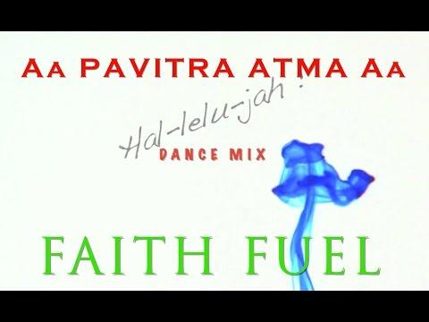 Pavitra Atma aa - Dance Mix