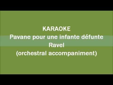 KARAOKE Pavane pour une infante défunte orchestral accompaniment (by SwanJasmine)
