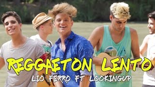 Reggaeton Lento (Lio Ferro FT Looking Up) | LIONEL FERRO (Bailemos)