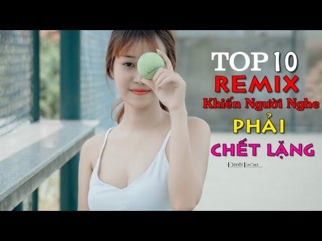 top 10 bài nhạc trẻ remix hay nhất 2018 Gây Nghiện   Nonstop Việt Mix   lk nhạc trẻ DJ mới (p1)