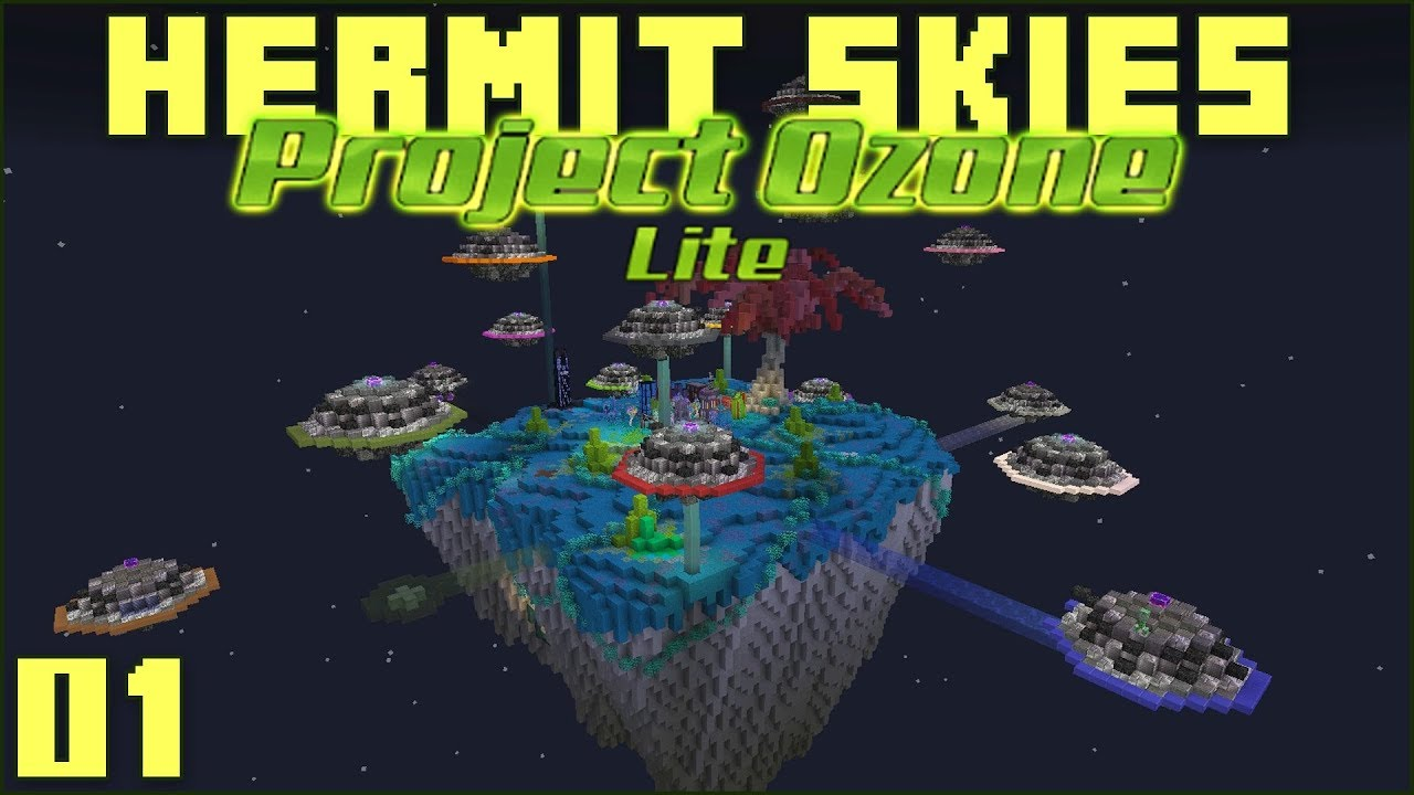 Hermit Skies (Project Ozone Lite)