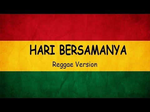 Hari Bersamanya Sheila On 7 - Reggae SKA Version