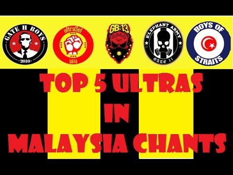 Top 5 Ultras In Malaysia Chants