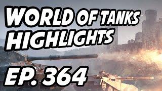 World of Tanks Daily Highlights | Ep. 364 | skill4ltu, Circon, QuickyBaby, NovaTankers, misterrr