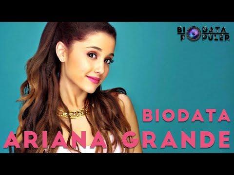 Biodata Ariana Grande Lengkap Bahasa Indonesia
