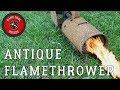 Antique Flamethrower [Restoration]