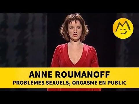 Anne Roumanoff : Problèmes Sexuels, Orgasme En Public