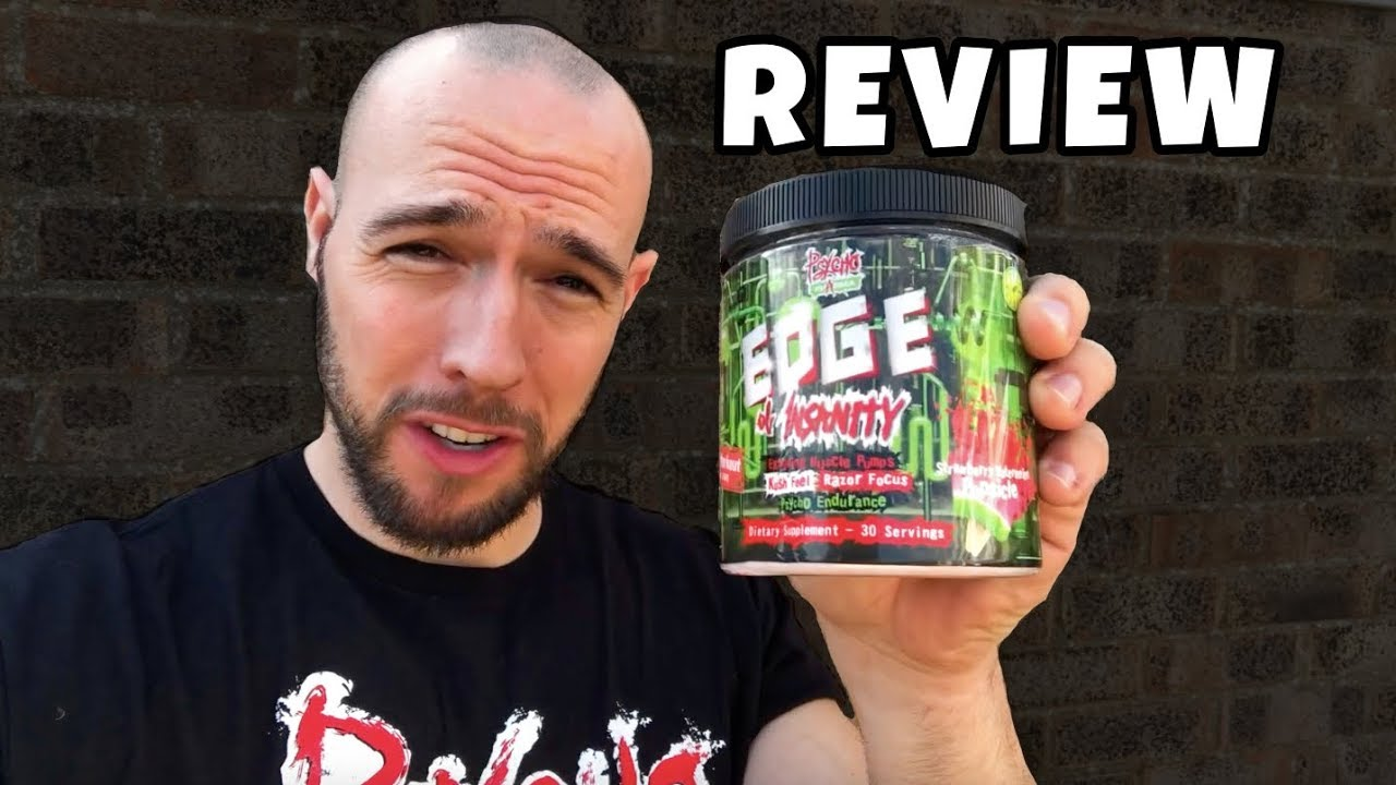 EDGE OF INSANITY - PSYCHO PHARMA Pre Workout Review