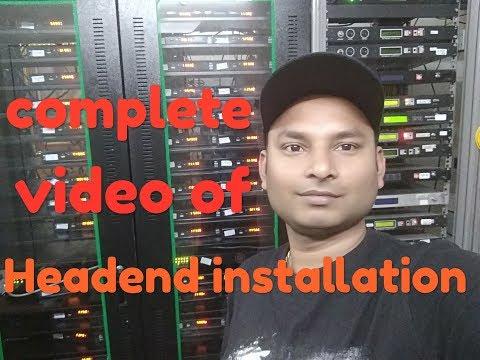 Digital Headend Installation Video.