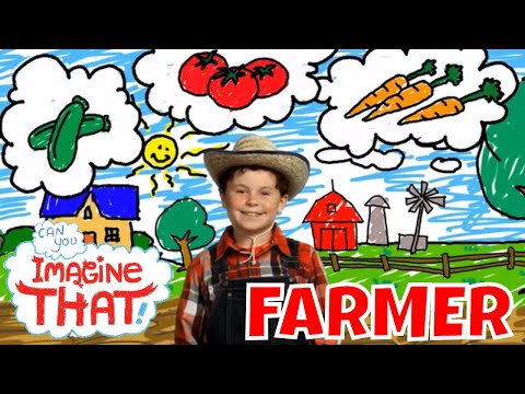 I Want To Be A Farmer - Kids Dream Job - Can You Imagine That?