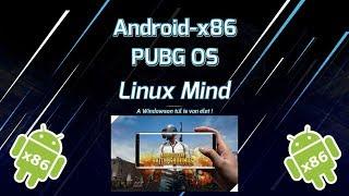 Linux Mind #34 - Andorid-x86 PUBG OS
