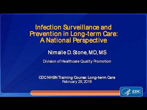 2016 NHSN - Infection Prevention and Surveillance in LTC