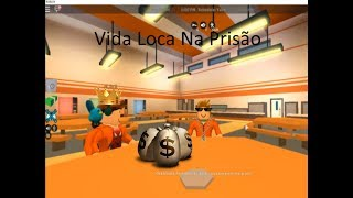 ROBLOX 1: Life Loka in prison along with Pi_forti