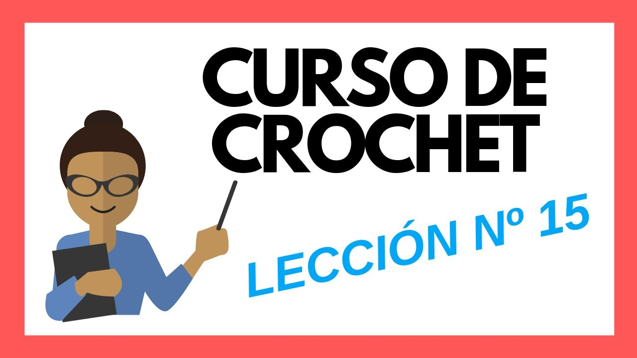 LECCION 15 Curso crochet o ganchillo: Punto Cruzado tutorial paso a ...