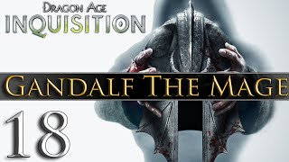 Dragon Age: Inquisition [PC] Gameplay - Gandalf The Mage #18 ~ Dragon Fail!