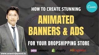 Wie Erstellen Sie Atemberaubende Animierte Banner und Werbung für Ihren Dropshipping Shop Aus Canva Pro - Hindi
