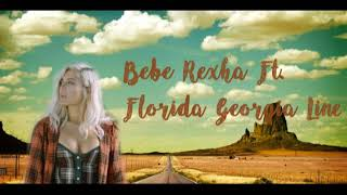 Bebe Rexha- Meant to Be feat  Florida Georgia Line Male Version
