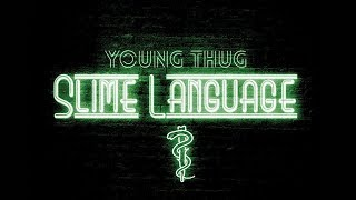 Young Thug - Its A Slime (ft. Lil Uzi Vert) [INSTRUMENTAL] #SLIMELANGUAGE