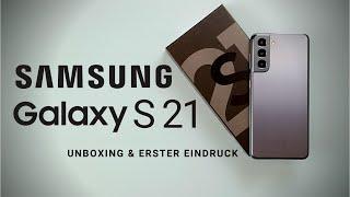 Samsung Galaxy S21 5G I Unboxing & erster Eindruck I Kann Samsung mich überzeugen ? I 2021 I deutsch