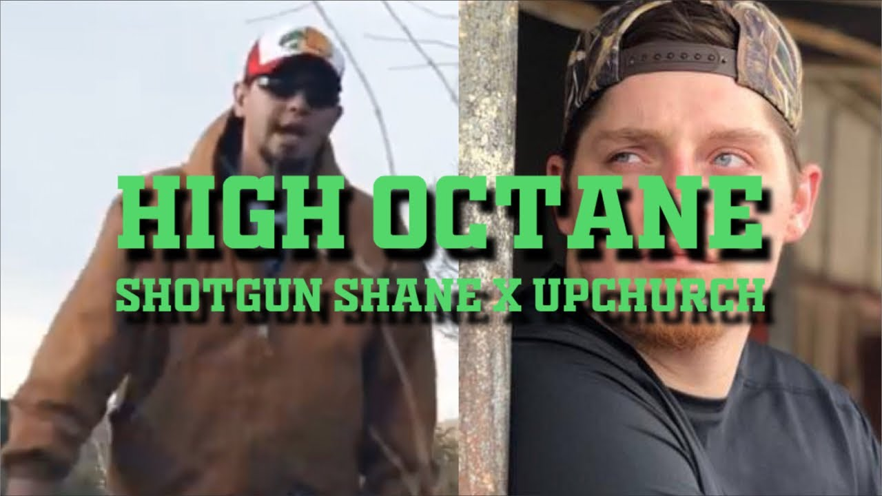 Upchurch and Shotgun Shane (High Octane)
