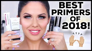 THE BEST PRIMERS OF 2018!! YEARLY  BEAUTY FAVORITES!!