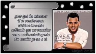 ¿Porqué Les Mientes? Tito el bambino Ft Marc Anthony #INVICTO