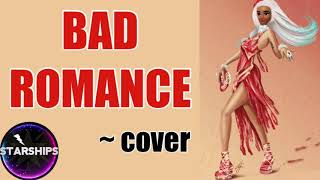 Lady Gaga- Bad Romance COVER