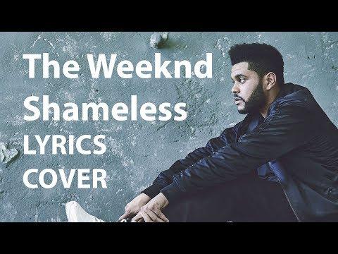 THE WEEKND - Shameless LYRICS COVER