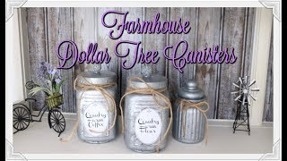 FARMHOUSE DOLLAR TREE CANISTERS