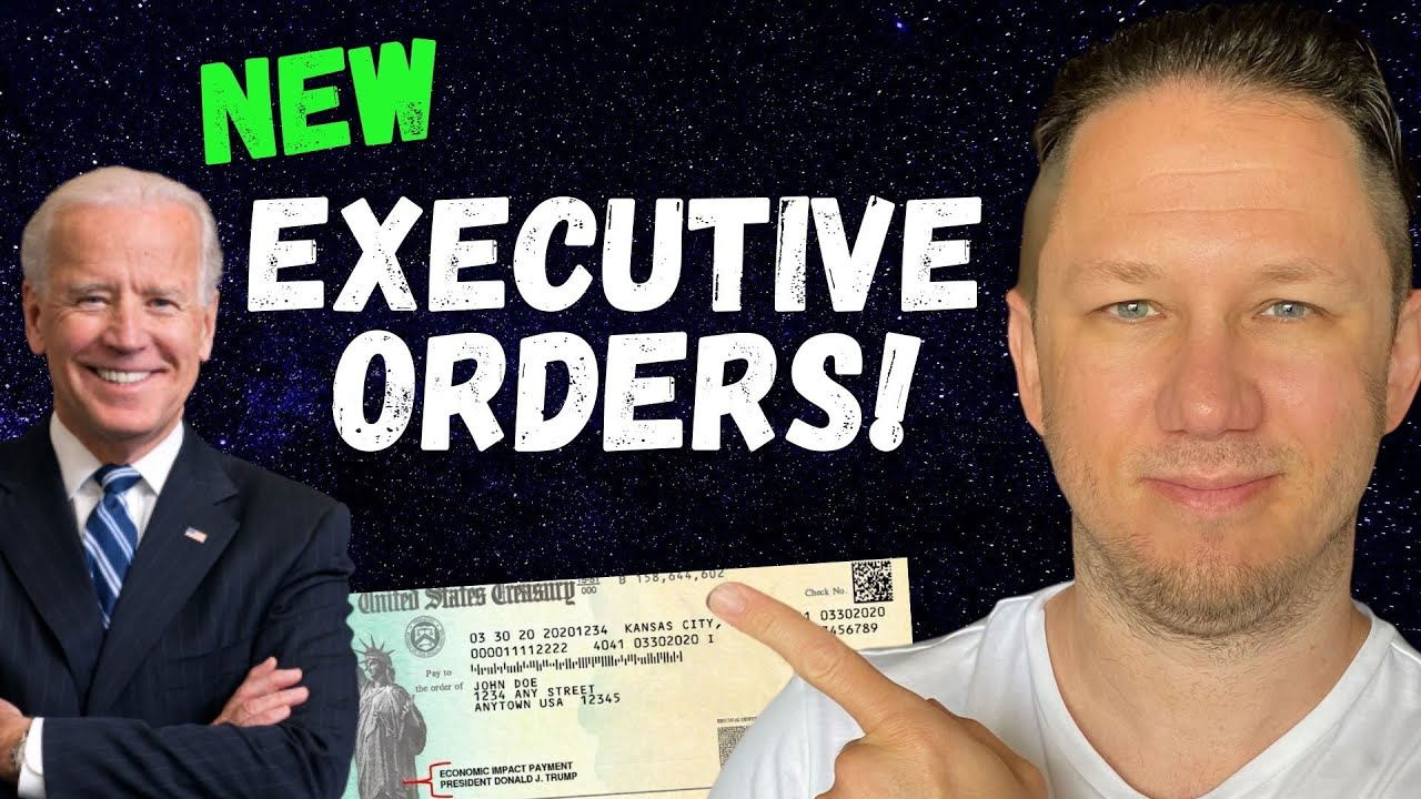 NEW EXECUTIVE ORDERS! Fourth Stimulus Check Update & Daily News Update