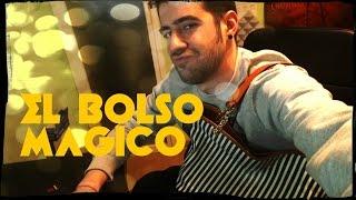 EL BOLSO MÁGICO