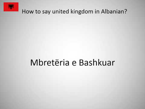 How to say united kingdom in Albanian?