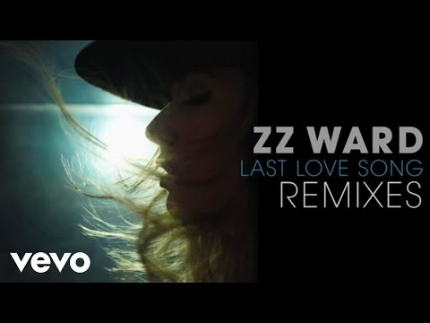 ZZ Ward - Last Love Song (Tracy Young Ferosh Remix)(Audio Only)