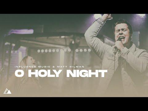 """O Holy Night"" - feat Matt Gilman // Influence Music"