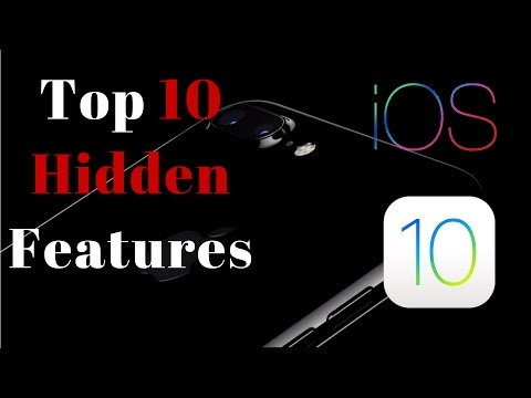 iOS 10 Hidden Features - Top 10 List [IPhone 7]