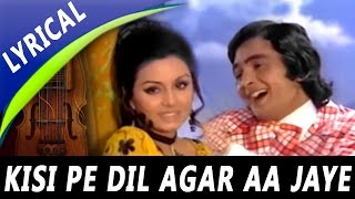 Kisi Pe Dil Agar Aa Jaye Full Song With Lyrics| Shailendra Singh, Asha Bhosle | Rafoo Chakkar Songs