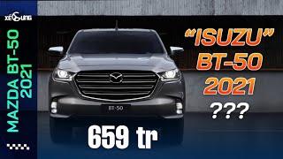 """Mazda BT-50 2021: Chị em nay đã có thể """"lái"""" bán tải"""