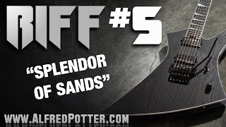 Riff#5 - Splendor of Sands