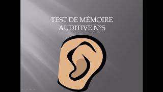 Test mémoire auditive 5