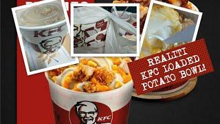 KFC Value Bowl - Loaded Potato Bowl