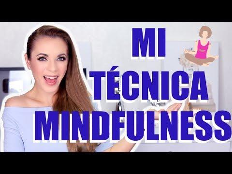 MI MÉTODO INFALIBLE PARA COMBATIR EL ESTRÉS! MINDFULNESS!