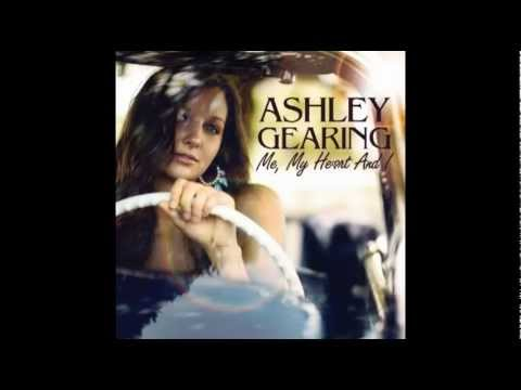Me, My Heart and I - Ashley Gearing