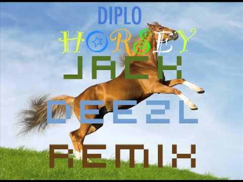 DIPLO - Horsey (JACK DEEZL REMIX)
