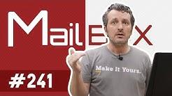 Mailbox #241 - Sisteme future-proof!