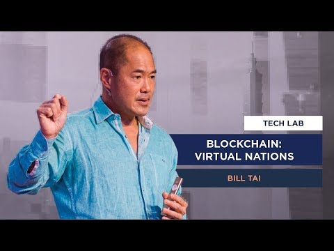 BLOCKCHAIN: VIRTUAL NATIONS | BILL TAI | 2018 OFF IN TAIWAN