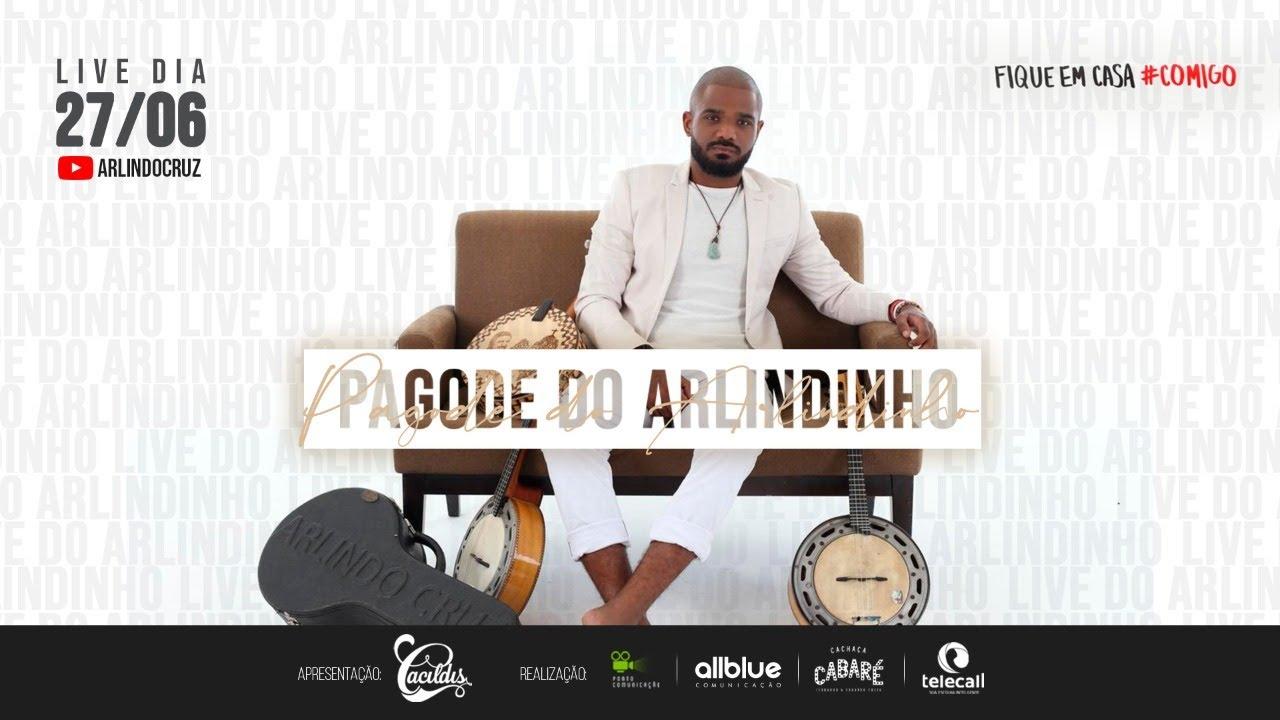 Live Pagode do Arlindinho | #LivePagodeDoArlindinho - #FiqueEmCasa e cante #Comigo