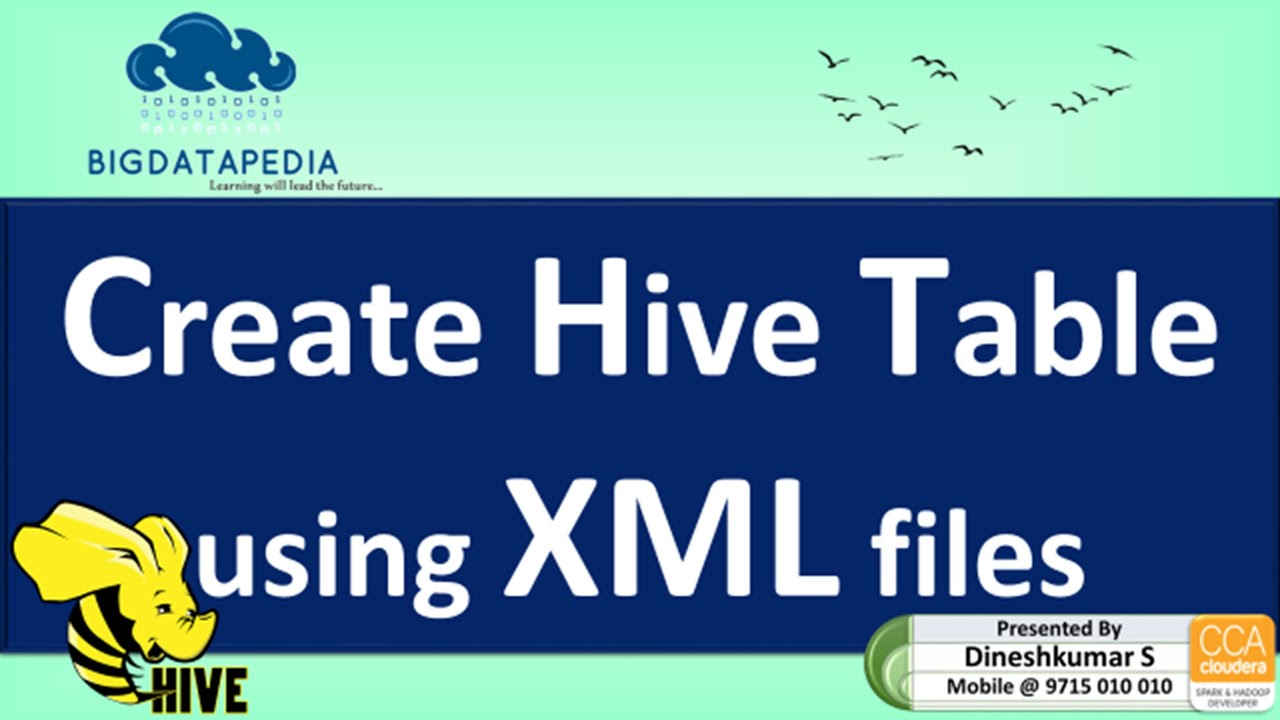 Create a Hive table using xml files in english